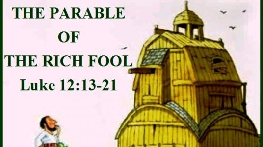 The Rich Fool (December 3rd, 2017)