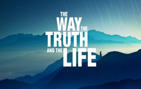 The Way, the Truth and the Life (November 4th, 2018)
