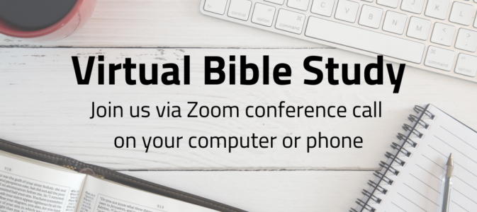 Zoom Bible Study – Fridays @ 7:00 P.M.