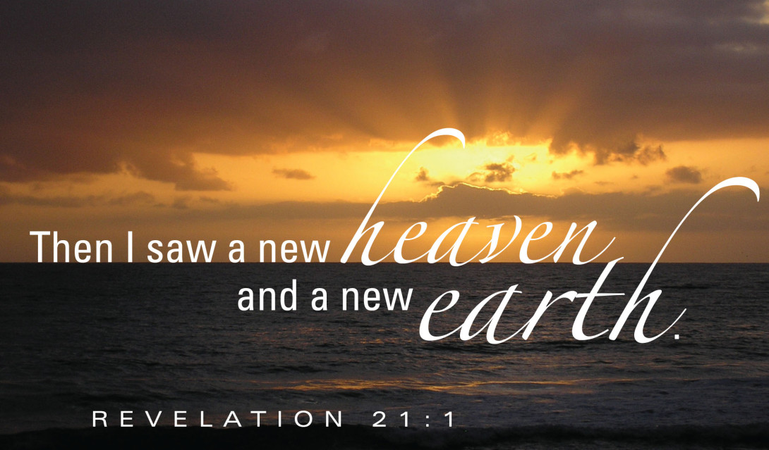 A New Heaven and a New Earth (June 23rd, 2019)