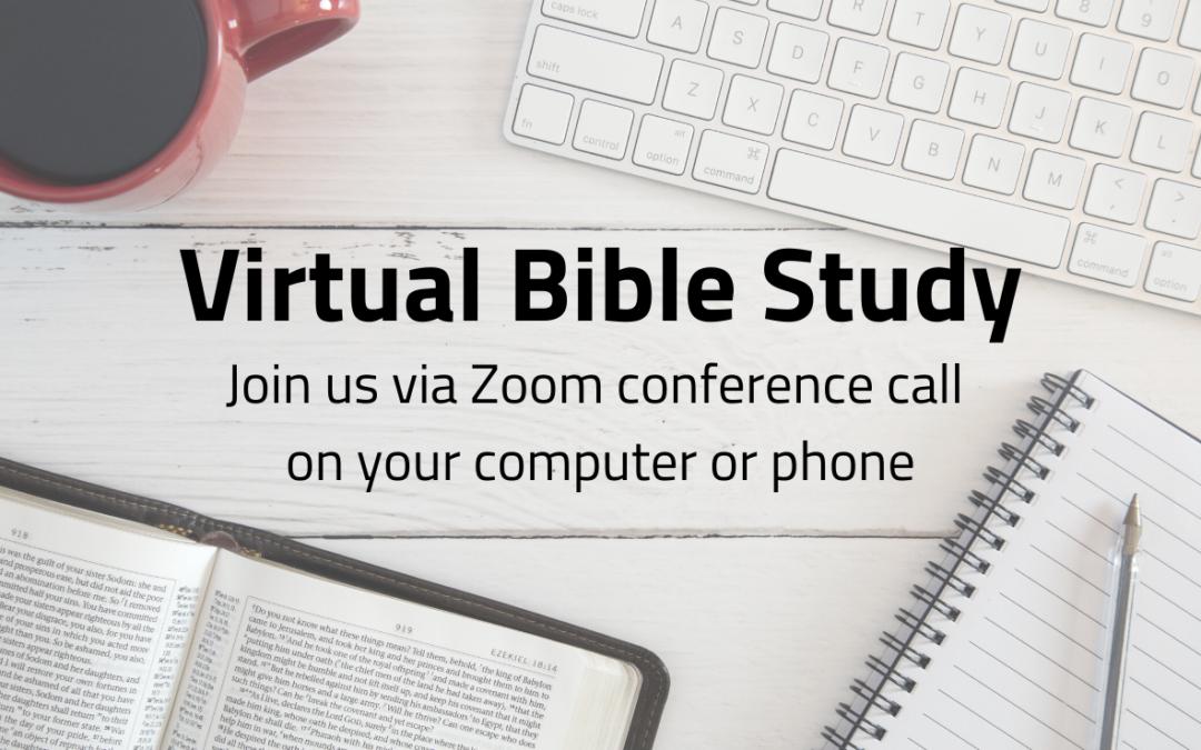 Zoom Bible Study – Fridays @ 7:00 P.M.